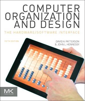 Computer organization and design: the hardware-software interface