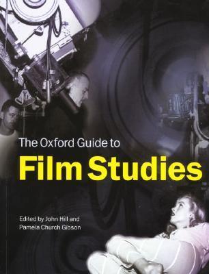 The Oxford Guide To Film Studies - Hill, John Gibson Church, Pamela