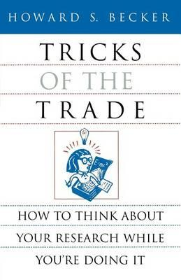 Tricks Of The Trade How To Think About Your Research While You're Doing It