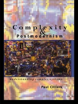 Complexity&Postmodernism - Cilliers, Paul