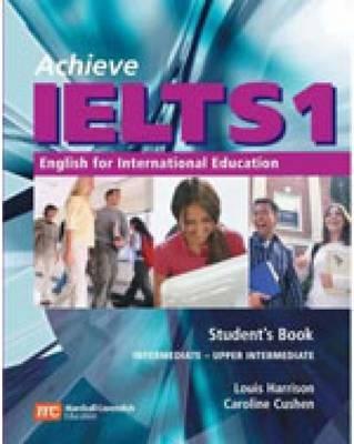 Achieve ielts 1 englisch for international education intermediate - upper intermediate (workbook with audio cd 1) - Hutchison, S. Cushen, C. Harrison, L.