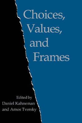 Choices values and frames - Kahneman, D.