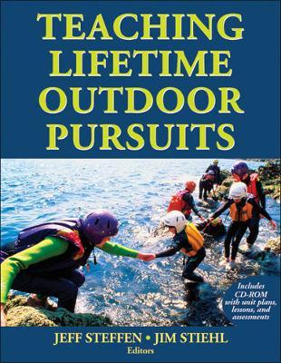 Teaching Lifetime Outdoor Pursuits - Steffen, Jeff