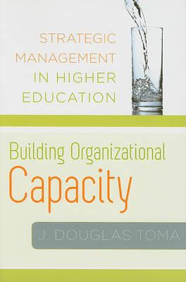 Building organizational capacity
