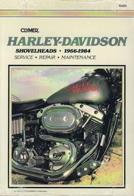 Harley-Davidson Shovelheads, 1966-1984: Clymer Workshop Manual - Wright, Ron