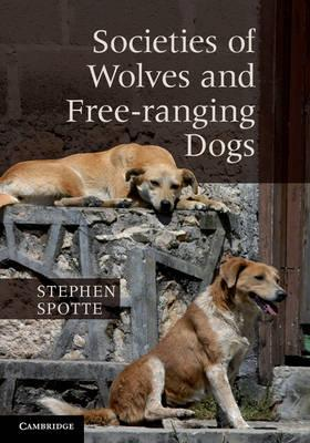 Societies Of Wolves And Free-Ranging Dogs