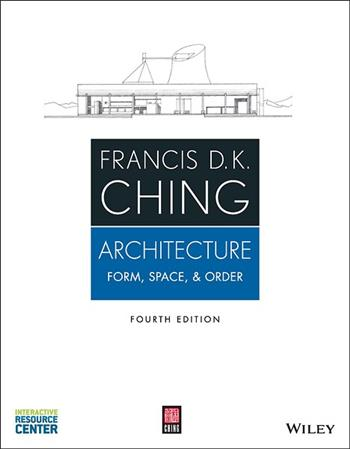Architecture: Form, Space,&Order, 4rd Edition wi th Interactive Resource Center Access