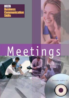 delta business communication skills series meetings - King, David