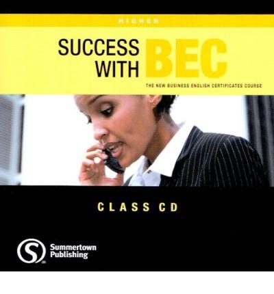 Success with bec: the new business english certificates: higher audio cd - Dummett, p.