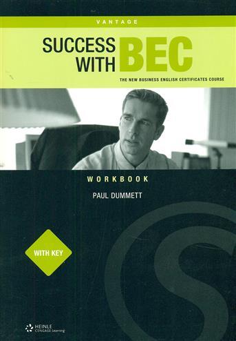 Success With Bec: New Business English Cert.Vantage Workbook - Dummett, Paul