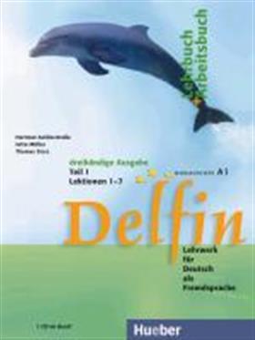 Delfin lehr- und arbeitsbuch teil 1. lektion 1 - 7 niveaustufe a1. ( sb) - Aufderstra§e, H. von