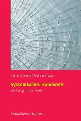 Systemisches Handwerk - Schwing, Rainer
