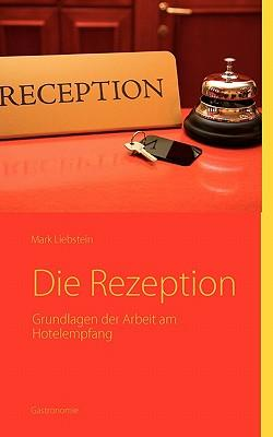 Die Rezeption - Liebstein, Mark,