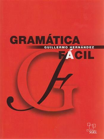 Gramatica Facil - Hernandez, Guillermo
