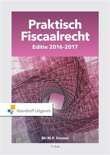 Praktisch Fiscaalrecht, Editie 2016-2017