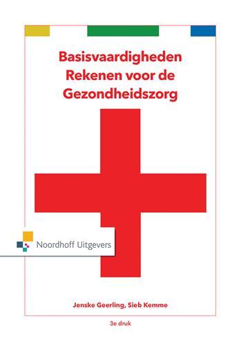 Basisvaardigheden rekenen voor de gezondheidszorg