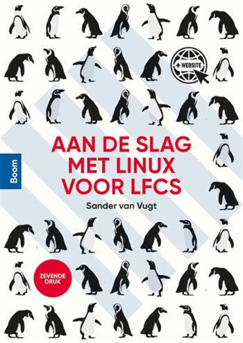 ADSM Linux voor LFCS (zevende druk) - Vugt, Sander van
