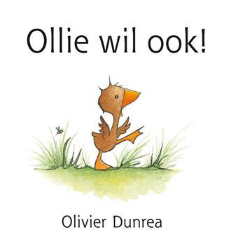 Ollie wil ook ! - Dunrea. O.