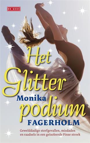 Het glitterpodium er was een meisje vroeg opgestaan - Fagerholm, Monika