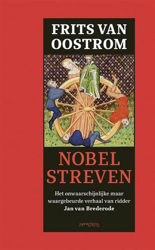 Nobel streven - Oostrom, Frits van