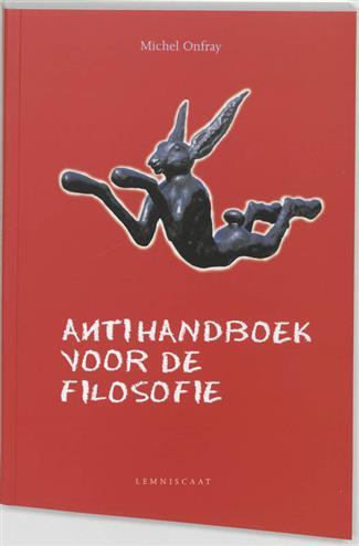 Antihandboek voor de filosofie - Onfray, M.