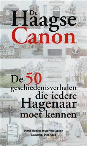 De Haagse Canon - Gaalen, A.C. van