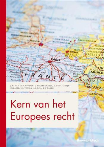 Kern van het Europees recht. Krommendijk, J., Paperback