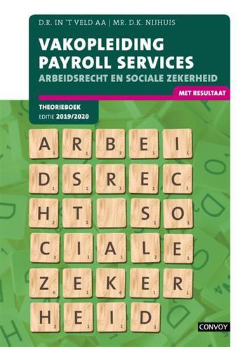 VPS Arbeidsrecht Sociale Zekerheid: 2019-2020: Theorieboek. D.R. in 't Veld, Paperback