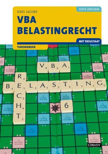 VBA Belastingrecht met resultaat: 2019-2020: Theorieboek. C.J.M. Jacobs, Paperback