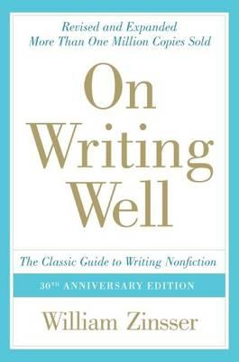 9780060891541 - On Writing Well: The Classic Guide to Writing Nonfiction