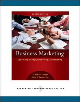 9780071263436 - Business marketing: connecting strategy, relationships and learning