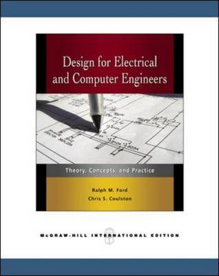 9780071263474 - Design for Electrical and Computer Engineers: Theory, Concepts, and Practice