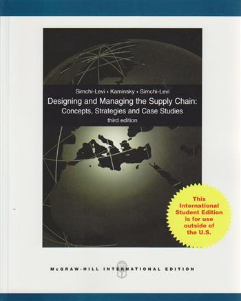 Designing and managing the supply chain: concepts, strategies and case studies