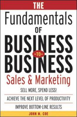 9780071408790 - The Fundamentals of Business-To-Business Sales & Marketing