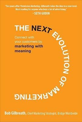 9780071625364 - The next evolution of marketing
