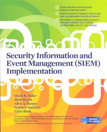 9780071701099 - Security information and event management (siem) implementation