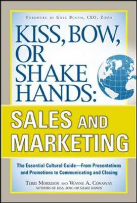 9780071714044 - Kiss, Bow, or Shake Hands: Sales and Marketing