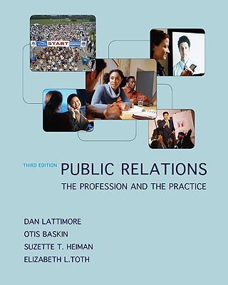 9780073378879 - Public relations: the profession and the practice