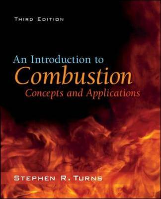 9780073380193 - An Introduction to Combustion