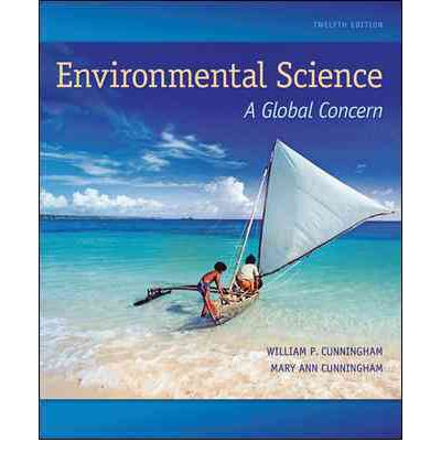 9780073383255 - Environmental Science: A Global Concern