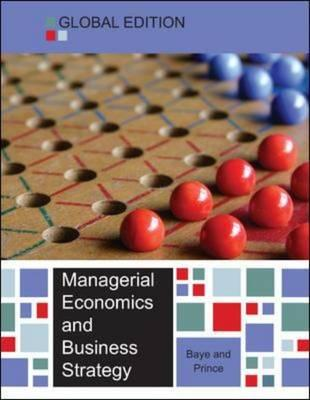 9780077154509 - Managerial Economics and Business Strategy