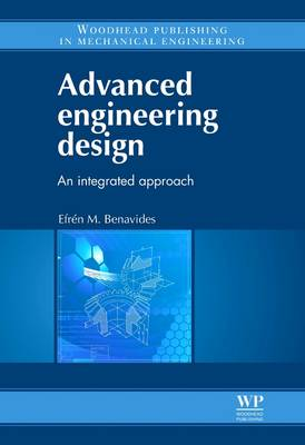 9780081016633 - Advanced Engineering Design: An Integrated Approach