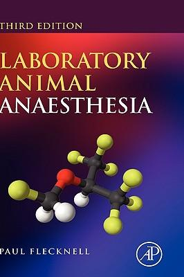 9780123693761 - Laboratory animal anaesthesia