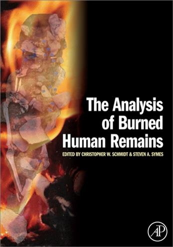 9780123725103 - The analysis of burned human remains