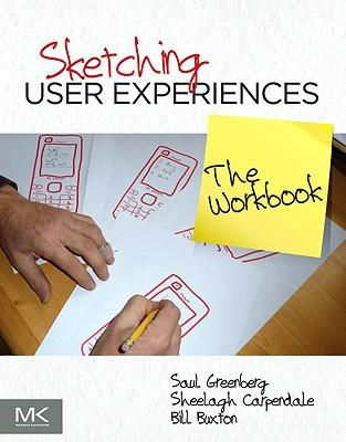 9780123819598 - Sketching user experiences - the workbook