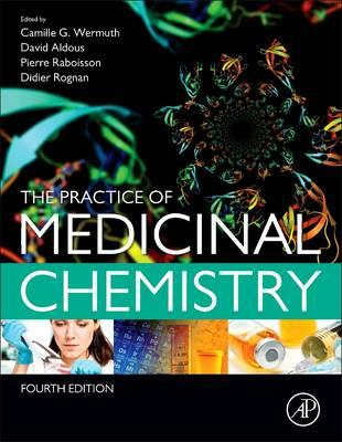 9780124172050 - The Practice of Medicinal Chemistry