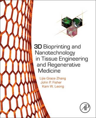 9780128005477 - 3D Bioprinting and Nanotechnology in Tissue Engineering and