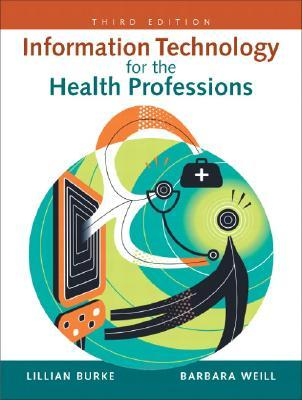 9780131599338 - Information technology for the health professions