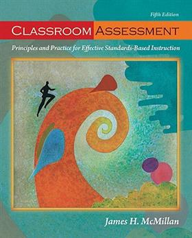 9780132099615 - Classroom Assessment : Principles and Practice for Effective Standards-based Instruction