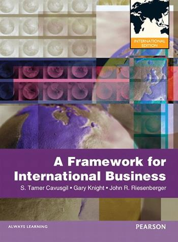 9780132598941 - A Framework of International business